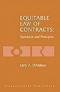 Equitable Law of Contracts: Standards and Principles