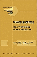 In Modern Bondage: Sex Trafficking in the Americas: National and Regional Overview of Central America and the Caribbean