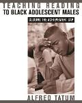Teaching Reading to Black Adolescent Males: Closing the Achievement Gap