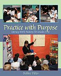 Practice with Purpose Literacy Work Stations for Grades 3 6