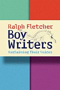 Boy Writers : Reclaiming Their Voices (06 Edition)