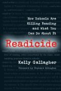 Readicide: How Schools Are Killing Reading and What You Can Do About It (09 Edition)