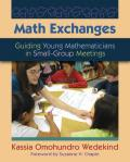 Math Exchanges: Guiding Young Mathematicians in Small-group Meetings (11 Edition)