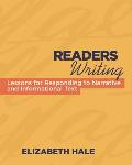 Readers Writing: Strategy Lessons for Responding to Narrative and Informational Text
