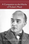A Companion to the Works of Robert Musil