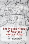 The Multiple Worlds of Pynchon's Mason & Dixon: Eighteenth-Century Contexts, Postmodern Observations