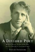 A Divided Poet: Robert Frost, North of Boston, and the Drama of Disappearance