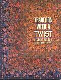 Tradition with a Twist- Print-On-Demand: Variations on Your Favorite Quilts