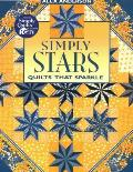 Simply Stars: Quilts That Sparkle