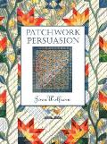 Patchwork Persuasion- Print on Demand Edition