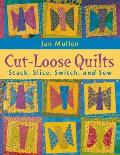 Cut-Loose Quilts - Print on Demand Edition