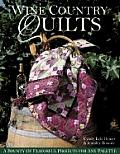 Wine Country Quilts: A Bounty of Flavorful Projects for Any Palette
