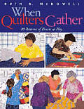 When Quilters Gather 20 Patterns Of Piec