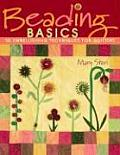 Beading Basics 30 Embellishing Techniques for Quilters