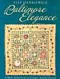 Baltimore Elegance A New Approach to Classic Album Quilts