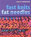 Fast Knits, Fat Needles Cover