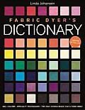 Fabric Dyers Dictionary 900+ Colors Specialty Techniques Only Dyeing Book