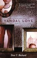Vandal Love Signed Edition
