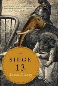 Siege 13 Stories