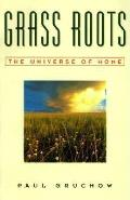 Grass Roots: The Universe of Home Cover