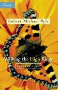 Walking the High Ridge Life as Field Trip