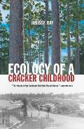 Ecology of a Cracker Childhood (99 Edition)
