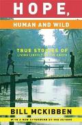 Hope, Human and Wild: True Stories of Living Lightly on the Earth (World as Home) Cover