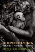 Of Bonobos and Men: A Journey Into the Congo