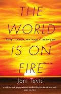 World Is on Fire Scrap Treasure & Songs of Apocalypse