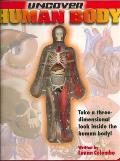 Uncover the Human Body (Uncover It Books)