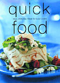 Quick Food 200 Easy Everyday Ideas For B