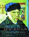 Artist Revealed Artists & Their Self Portraits