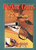 Parker Guns The Old Reliable
