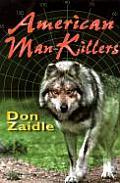 American Man-Killers: True Stories of a Dangerous Wilderness