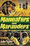 Maneaters & Marauders
