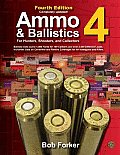 Ammo & Ballistics 4 For Hunters Shooters