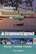 Introduction to Commercial Recreation and Tourism: An Entrepreneurial Approach
