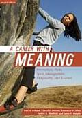 Career With Meaning (2ND 14 Edition)