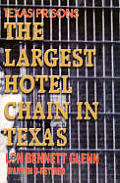 The Largest Hotel Chain in Texas:...