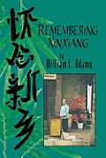 Remembering Xinxiang (01 Edition)