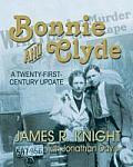 Bonnie and Clyde: A Twenty-First-Century Update