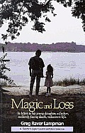 Magic & Loss In Letters To His Young Dau