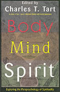 Body Mind Spirit Exploring The Parapsy