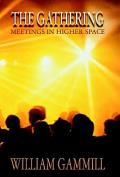 The Gathering: Meetings in Higher Space