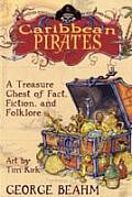 Caribbean Pirates A Treasure Chest of Fact Fiction & Folklore