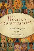 Women's Spirituality: Power and Grace (11 Edition)