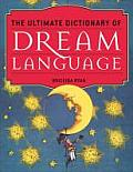 The Ultimate Dictionary of Dream Language Cover