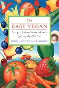 Easy Vegan Over 440 Delicious Recipes & Menus for Every Day of the Year