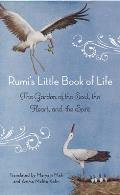 Rumi's Little Book of Life: The Garden of the Soul, the Heart, and the Spirit Cover