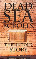 Dead Sea Scrolls: Untold Story